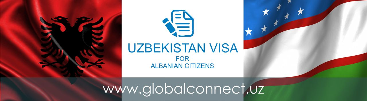 Uzbekistan visa for Albanian citizens