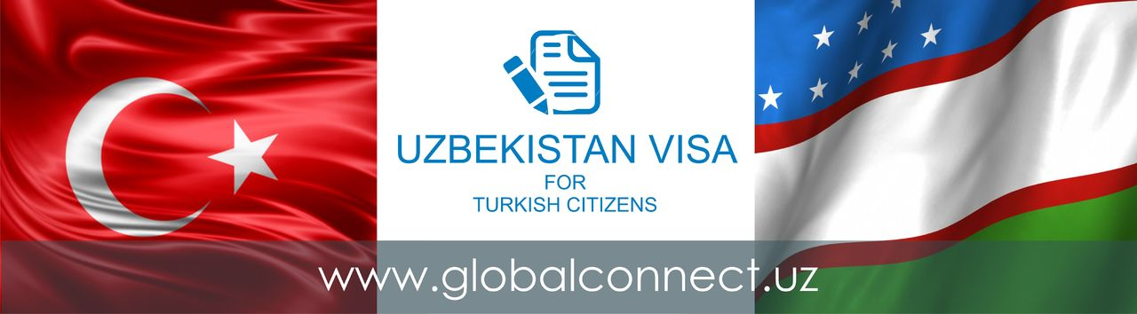 Uzbekistan visa for Turkish citizens