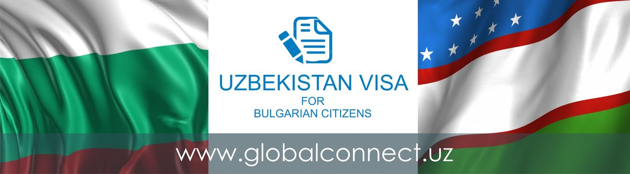 Uzbekistan visa for Bulgarian citizens